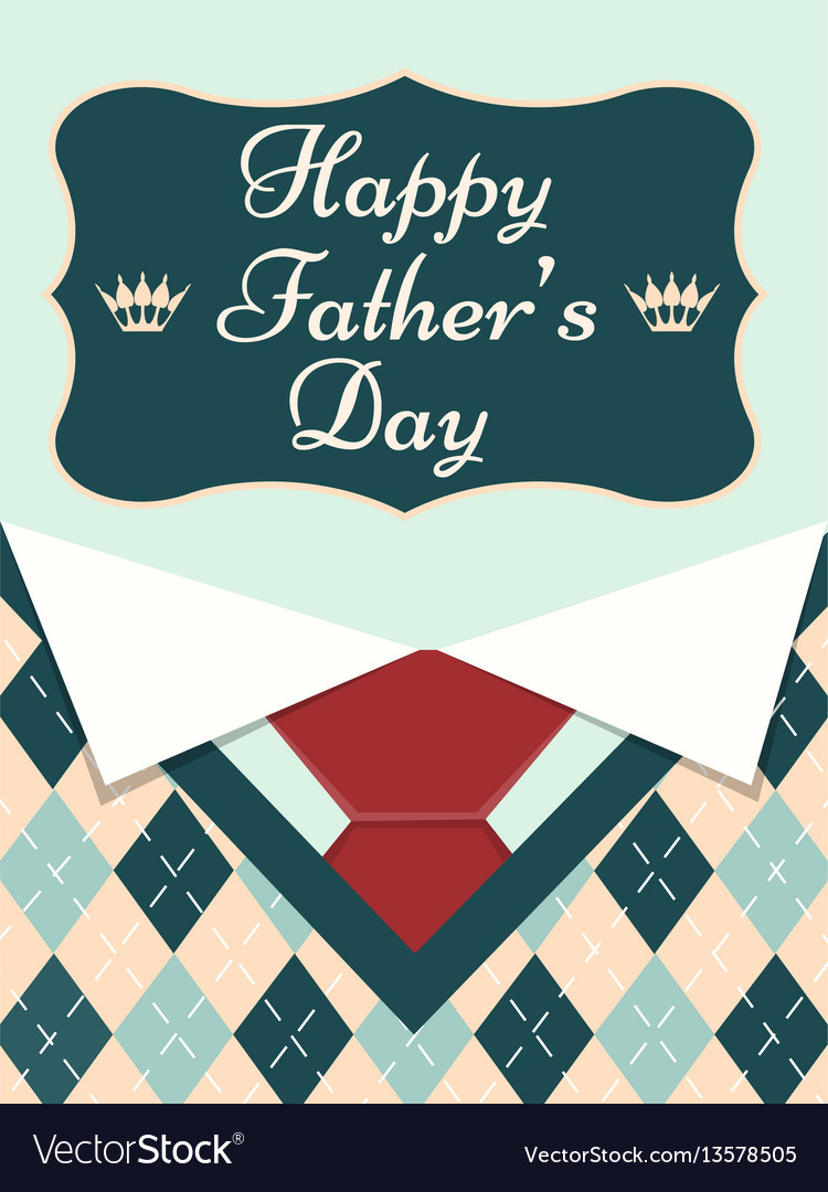 Happy fathers day greeting card royalty free vector image happy fathers day greeting card vector image m4hsunfo