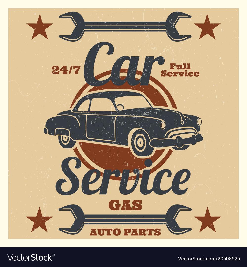 Vintage Car Service Logo Auto Repair Grunge Vector Image