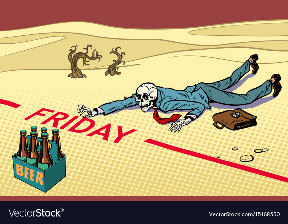 Thirst for beer the man died before friday vector image