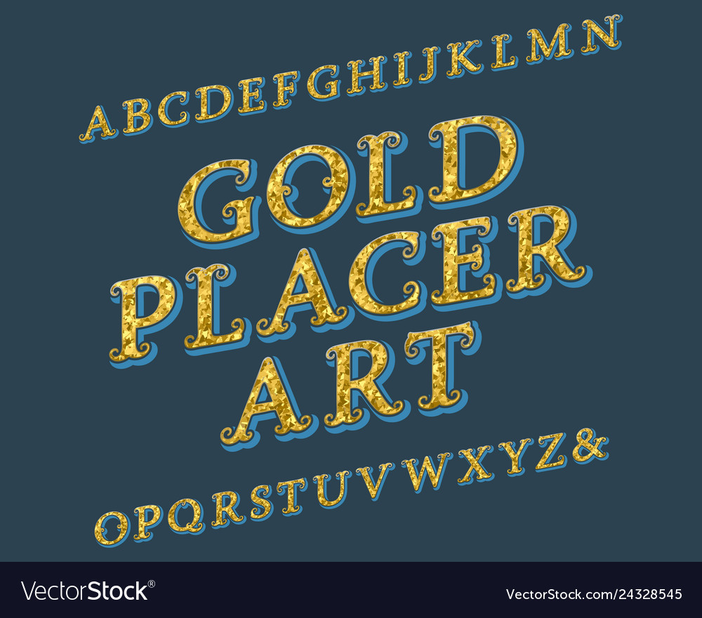 Gold placer art typeface vintage font isolated