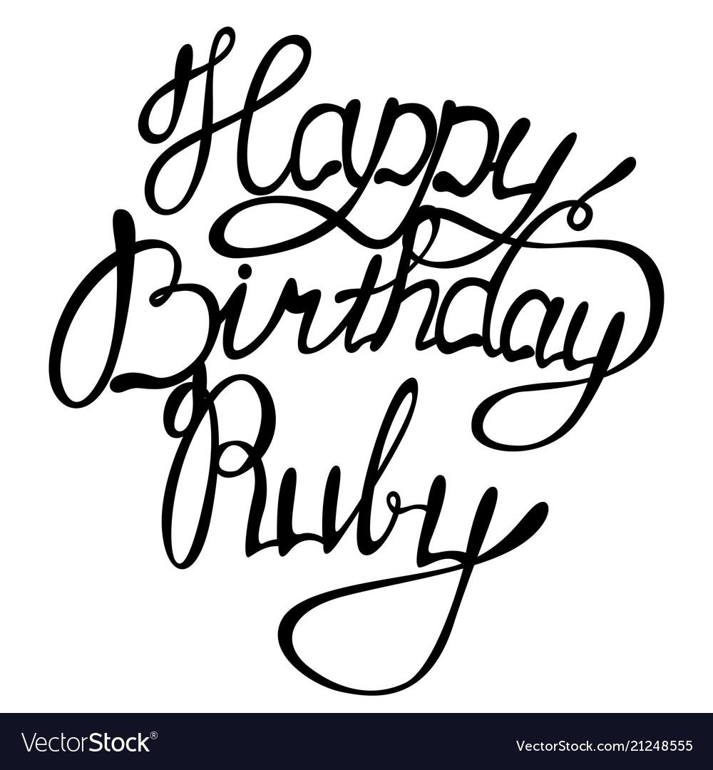Happy birthday ruby name lettering