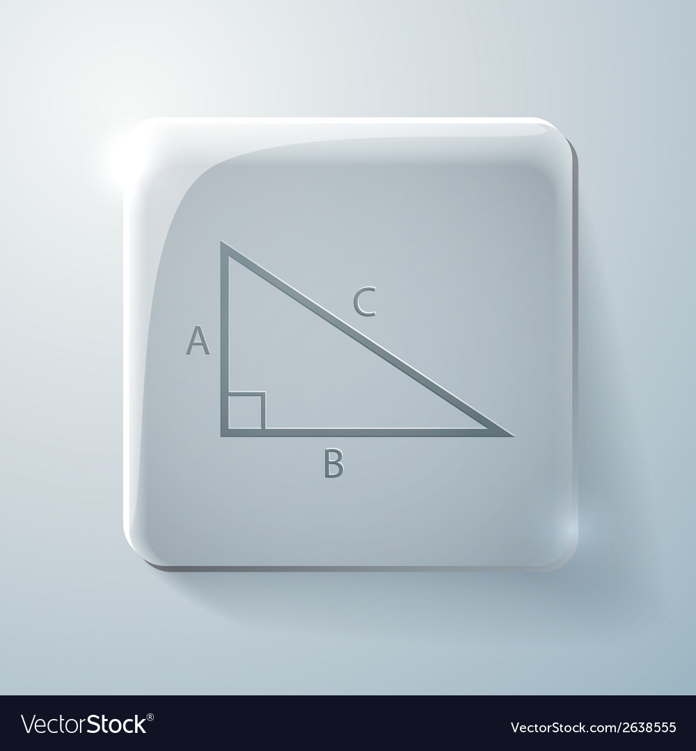 Triangle math Glass square icon with highlights Vector Image