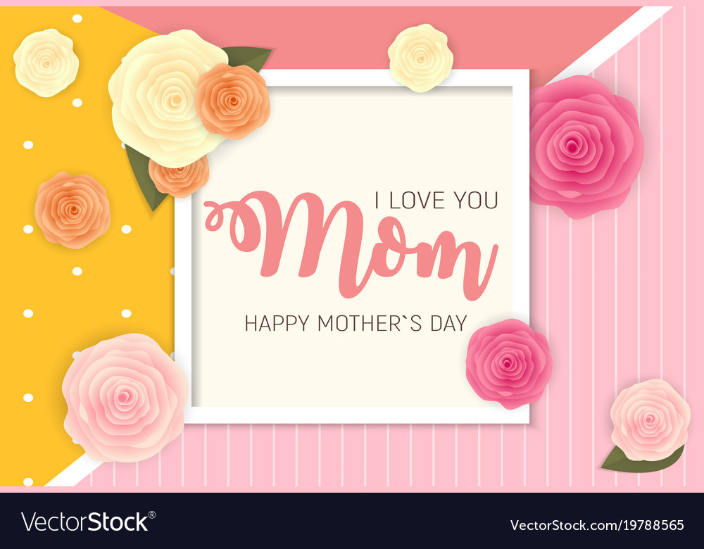 Happy mother s day background with flowers