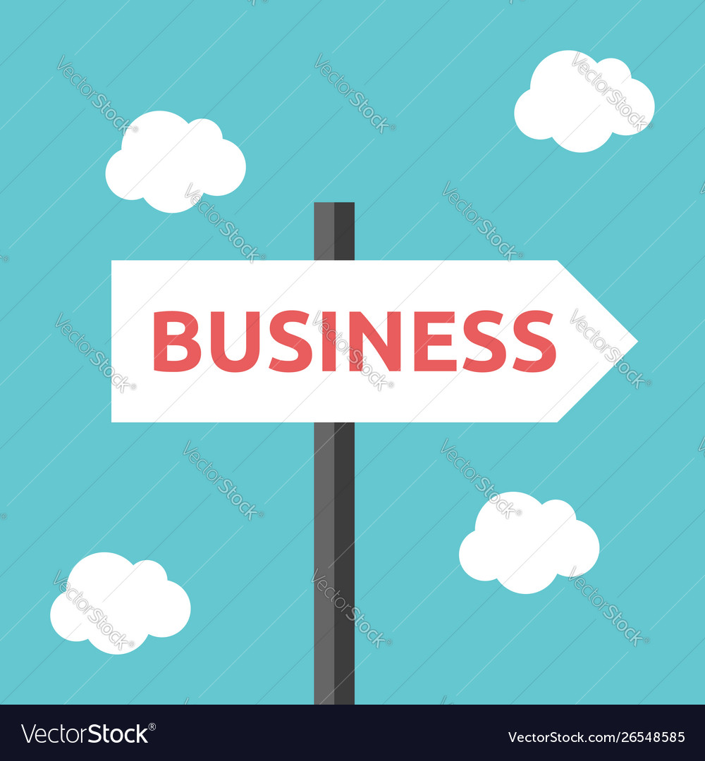 Business direction road sign