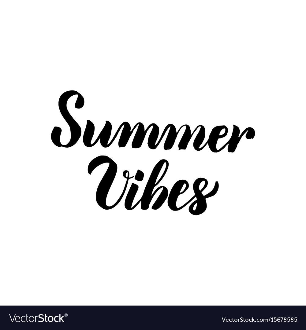 Summer vibes handwritten lettering