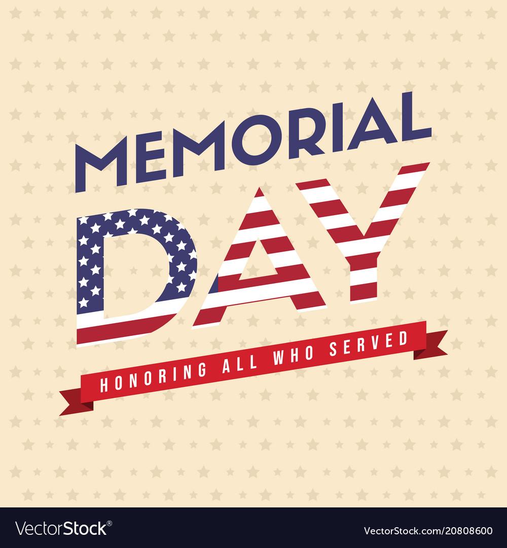 happy memorial day design poster royalty free vector image