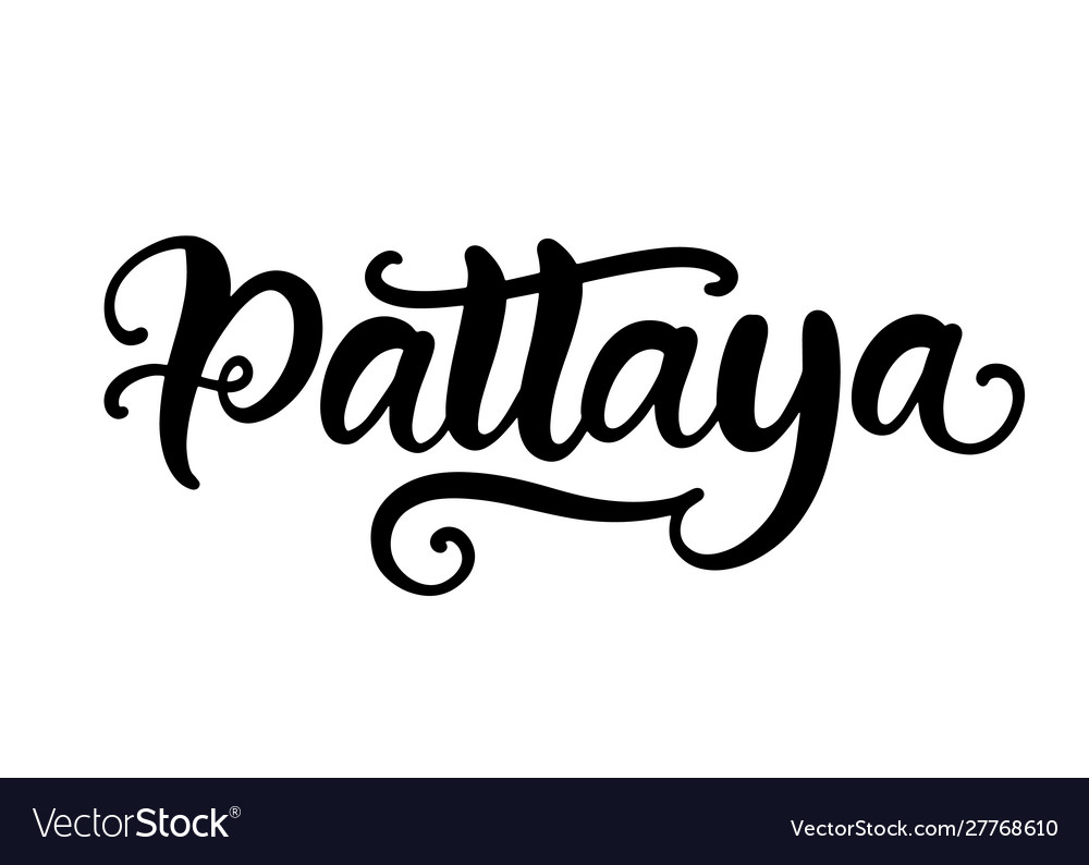 Pattaya hand written brush lettering