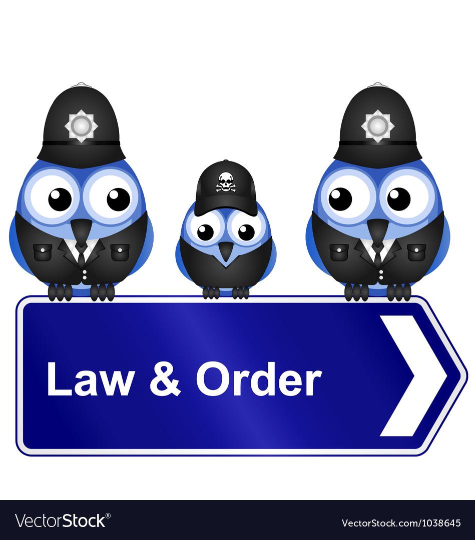 LAW ORDER SIGN