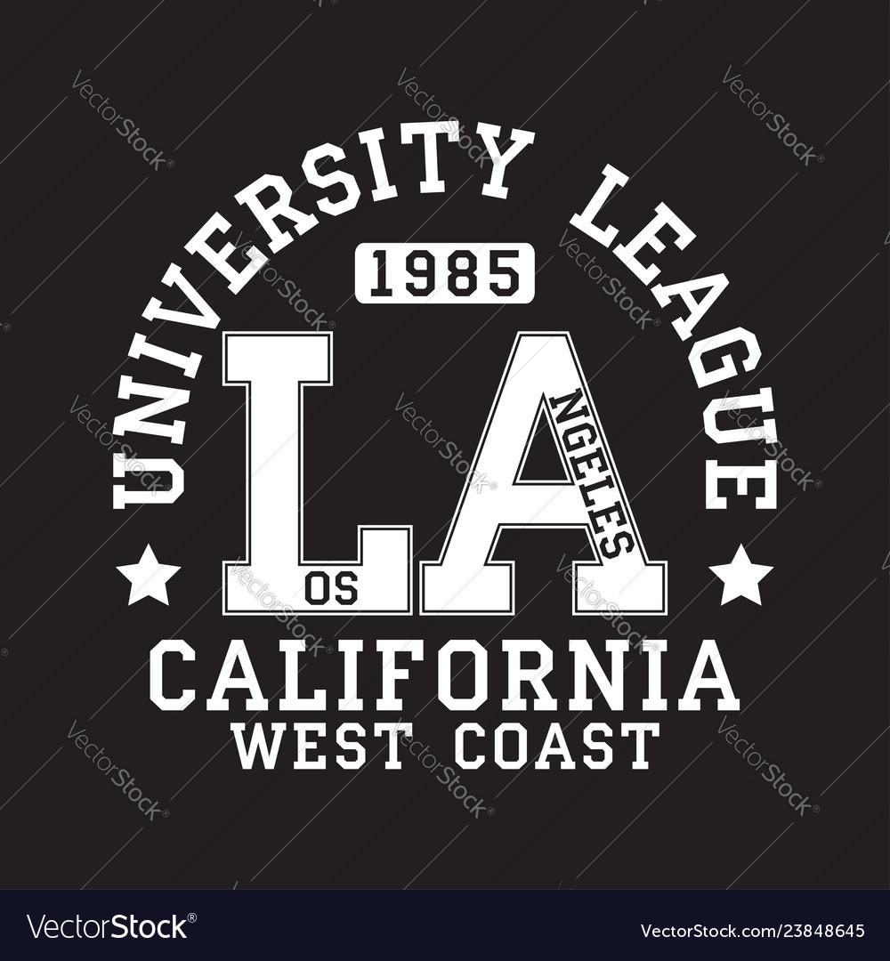 Los angeles la california typography for t-shirt