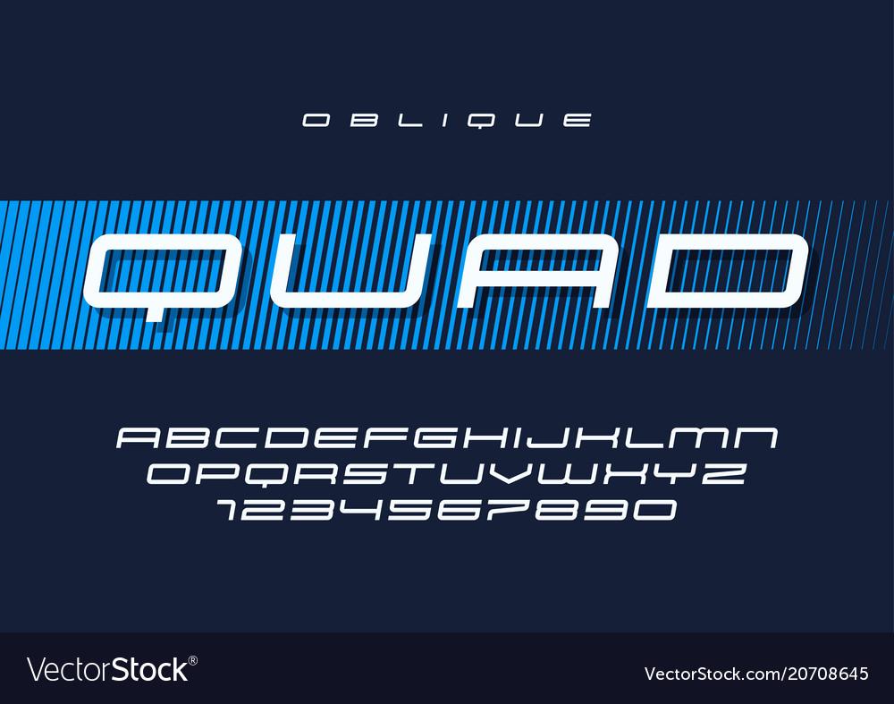 Quad oblique futuristic sports typeface
