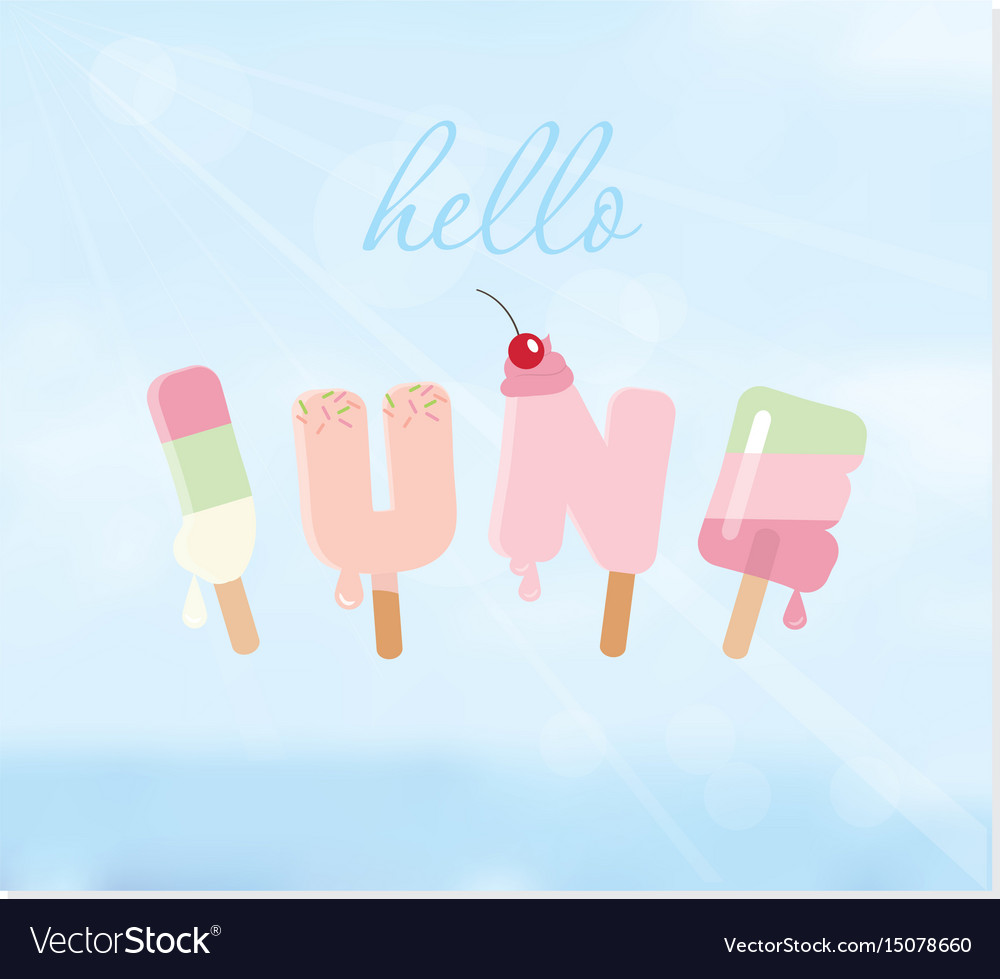 Hello june letters on blurred sky background