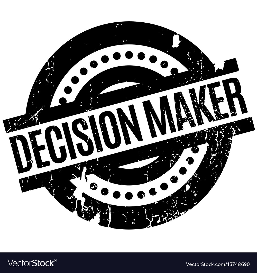 Decision maker rubber stamp