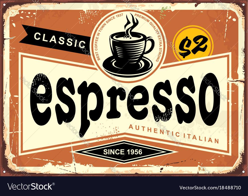 Authentic italian espresso vintage tin sign