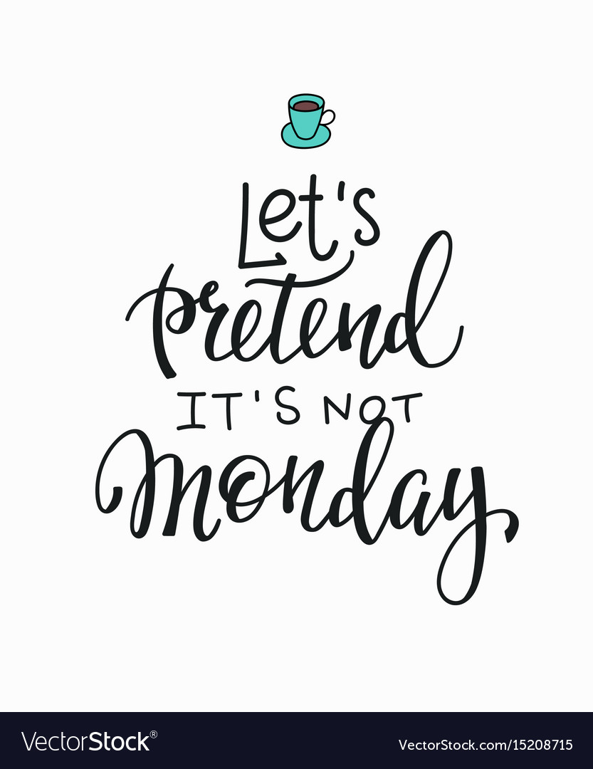 coffee monday quote vector images