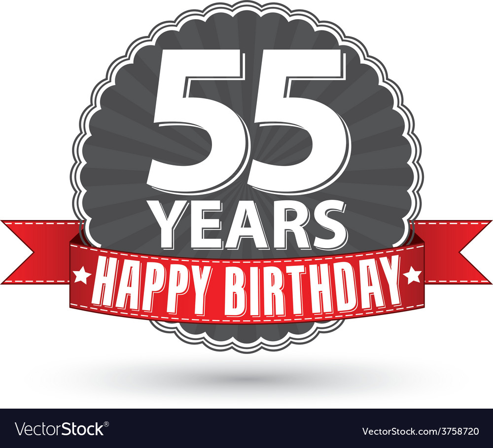 Happy Birthday 55 Years Retro Label With Red Vector Image