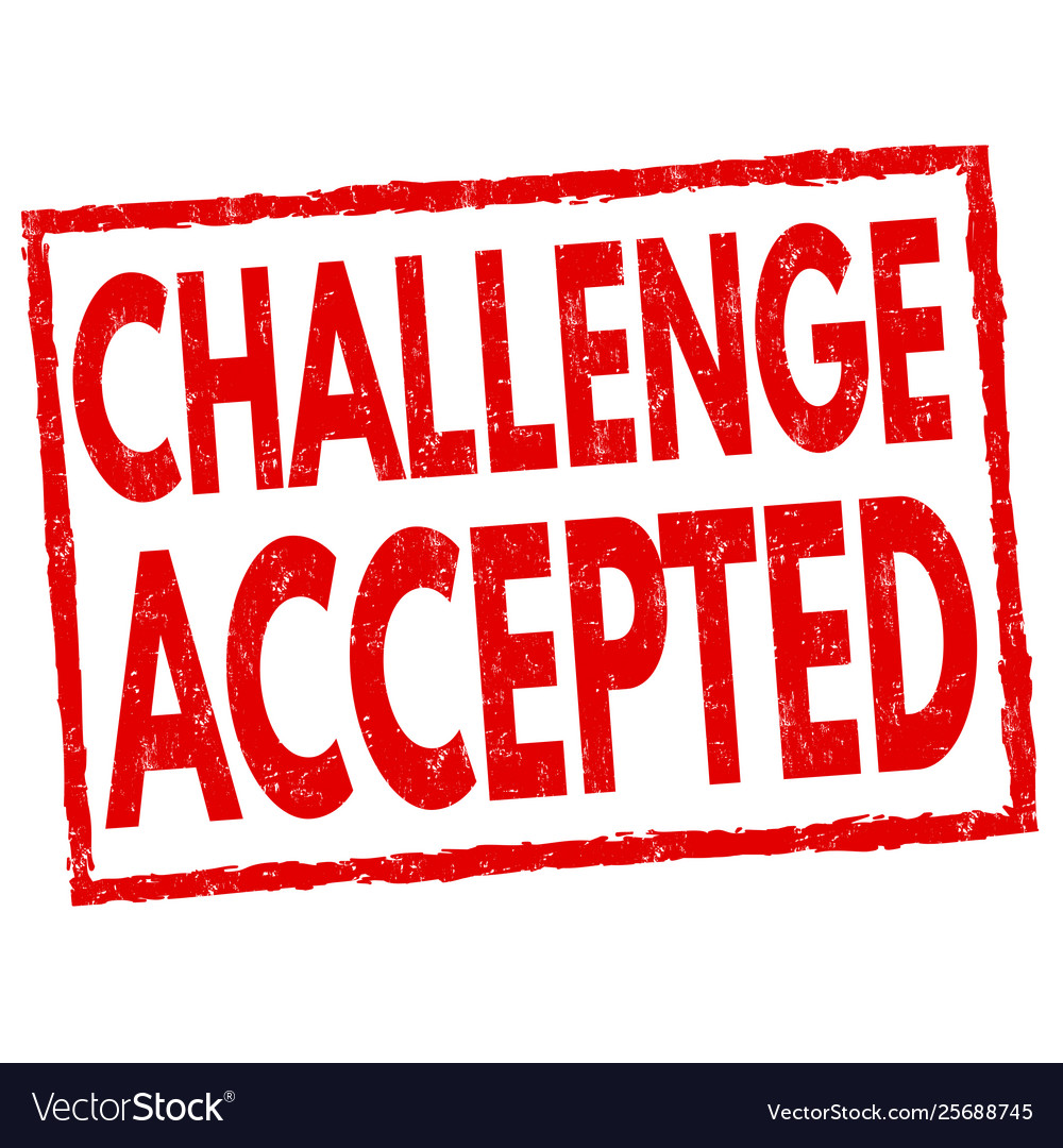 Challenge accepted sign or stamp Royalty Free Vector Image
