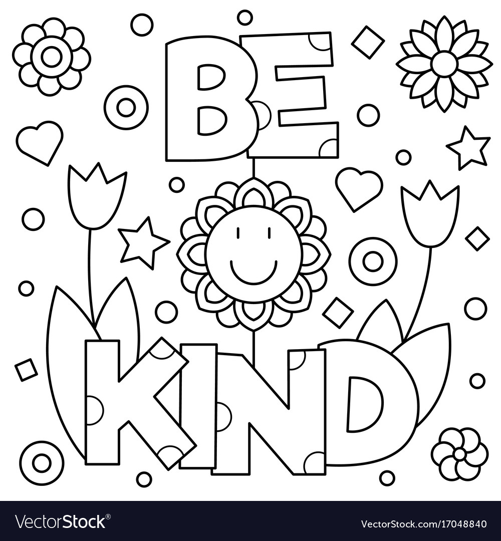 be kind coloring pages Be kind coloring page Royalty Free Vector Image be kind coloring pages