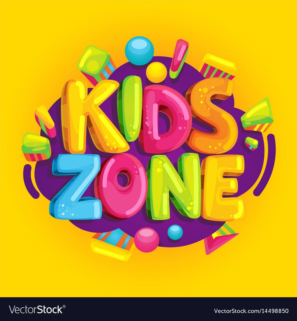 Kids zone Royalty Free Vector Image - VectorStock