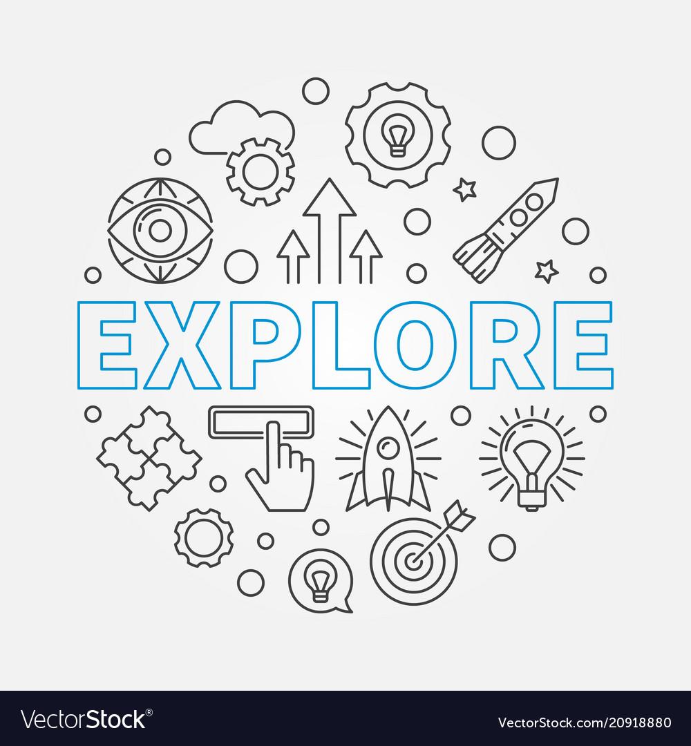 Explore round in thin line