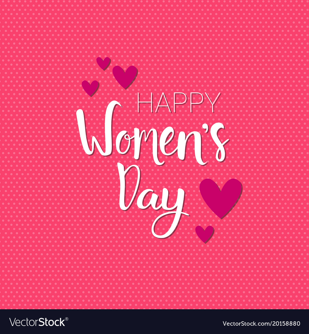 Happy Women Day Background Pink Greeting Card Vector Image