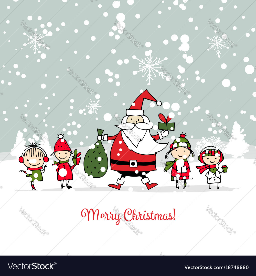 b7a7564b8c2d Santa claus with children christmas card Vector Image
