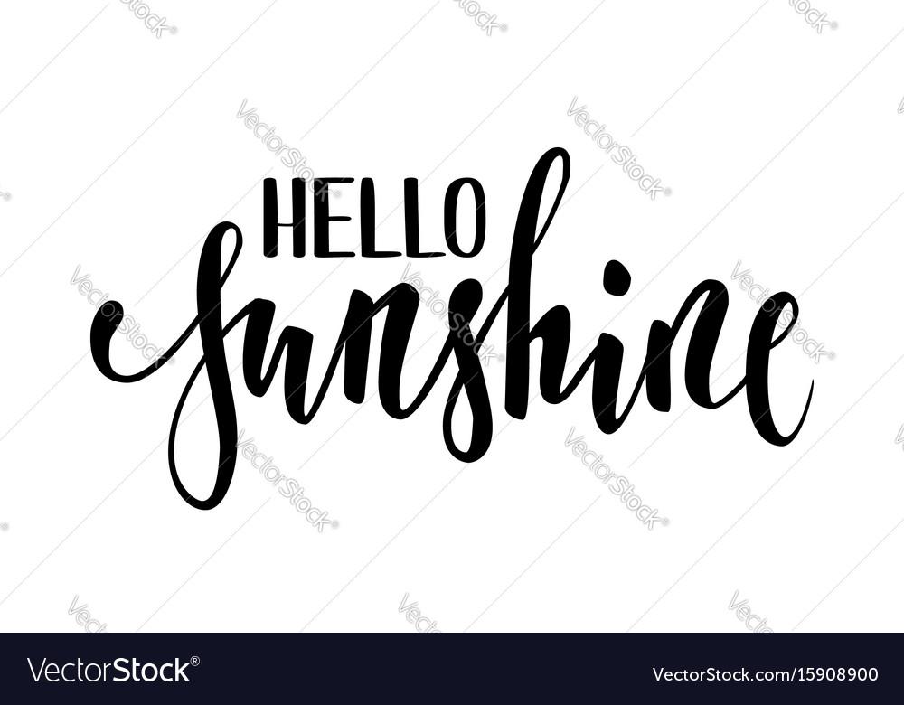 Hello sunshine hand drawn calligraphy and brush vector image