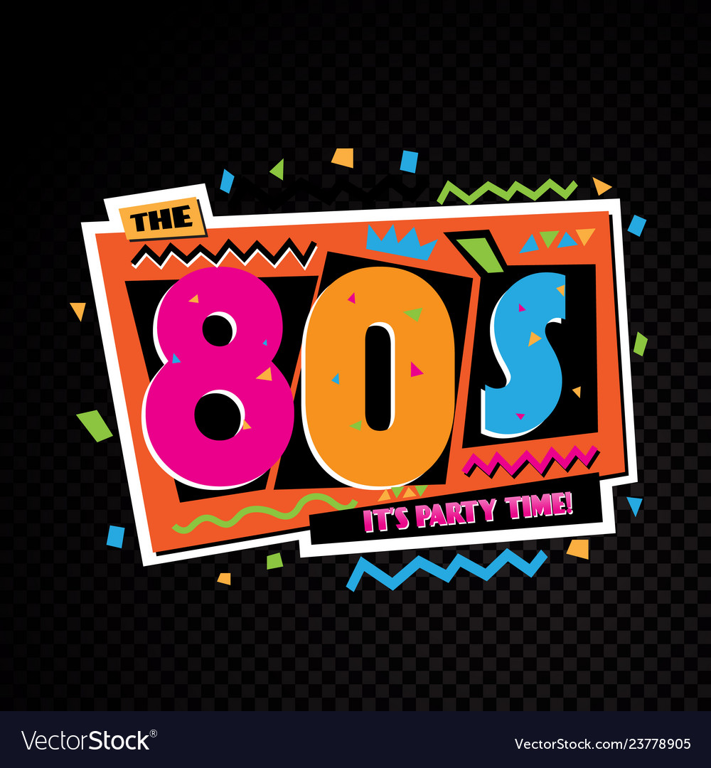 Party time the 80s style label