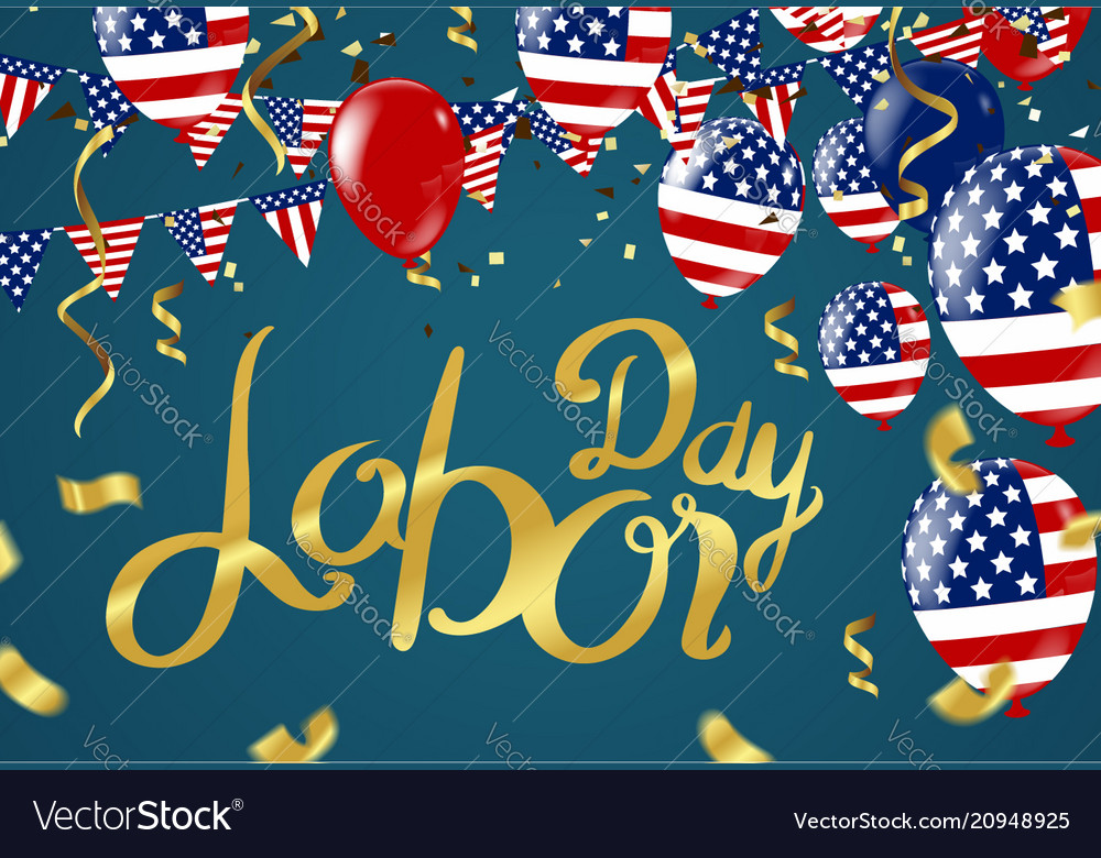 Labor day greeting or invitation card national