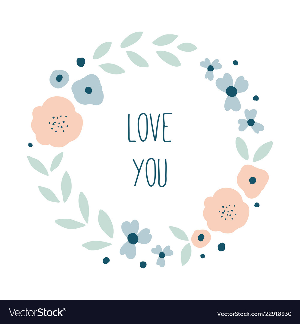 Love you round floral wreath