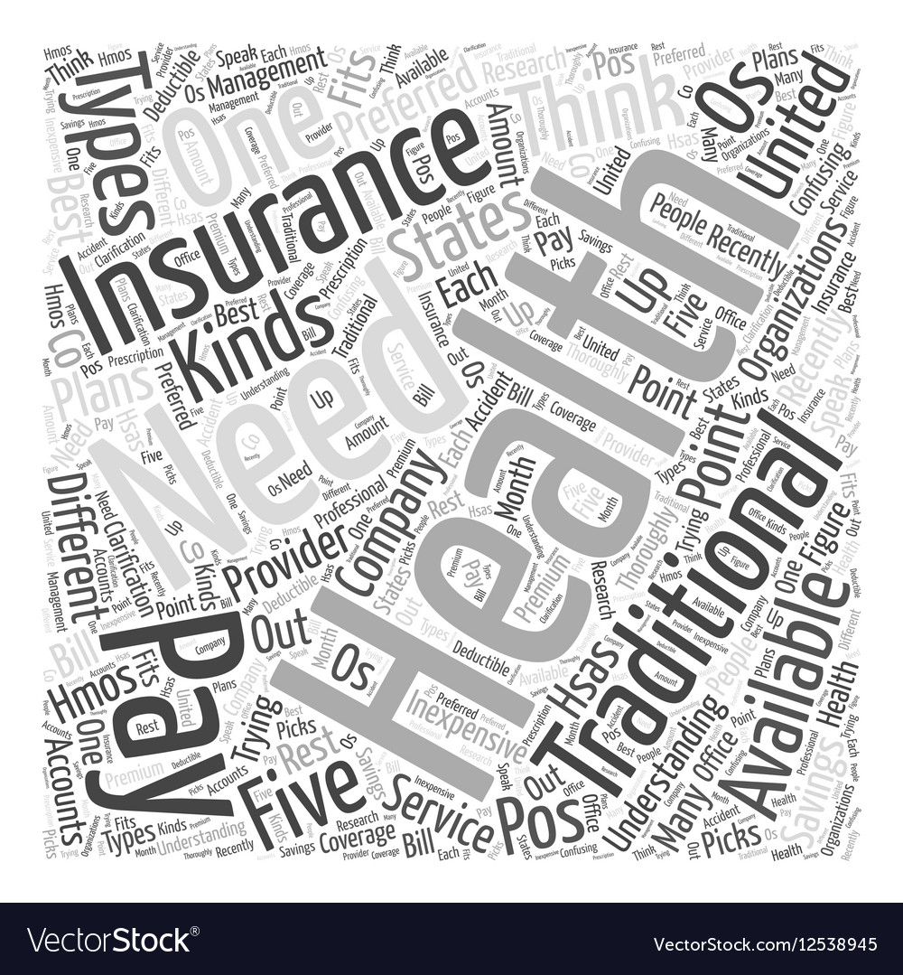health insurance for every need understanding the vector image
