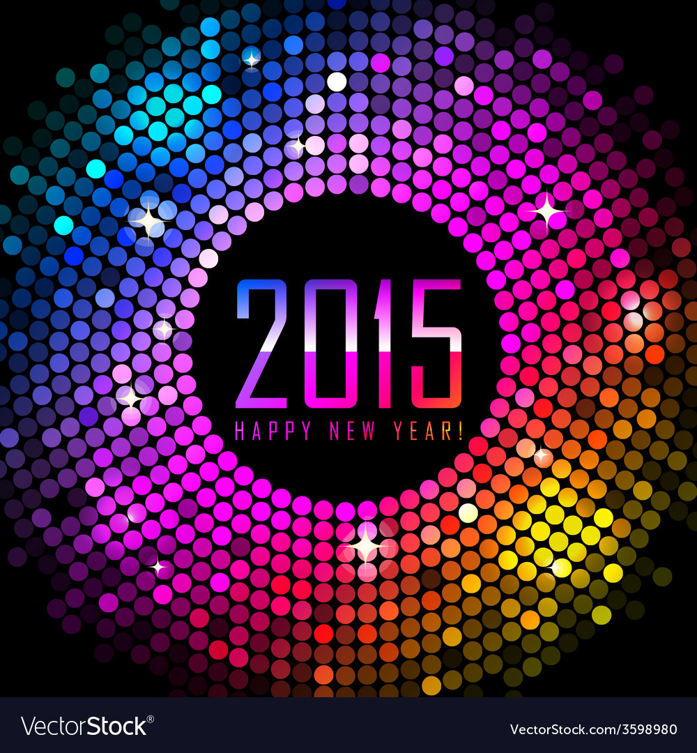 2015 Happy New Year background with colorful disco vector image