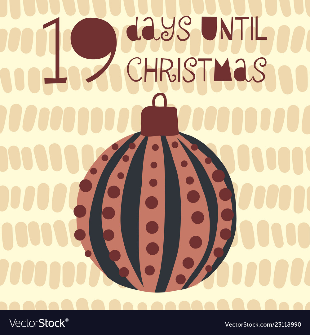 Days Until Christmas.19 Days Until Christmas