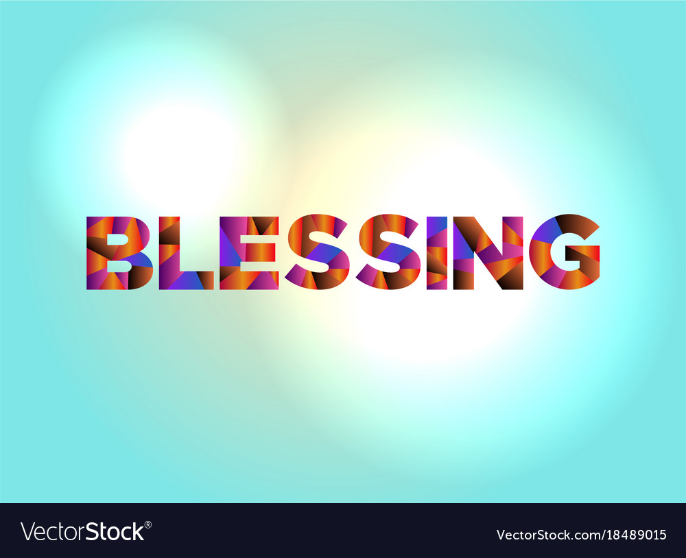 Blessing concept colorful word art