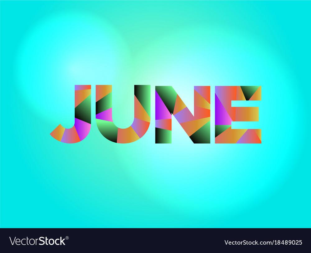 june theme word art royalty free vector image vectorstock