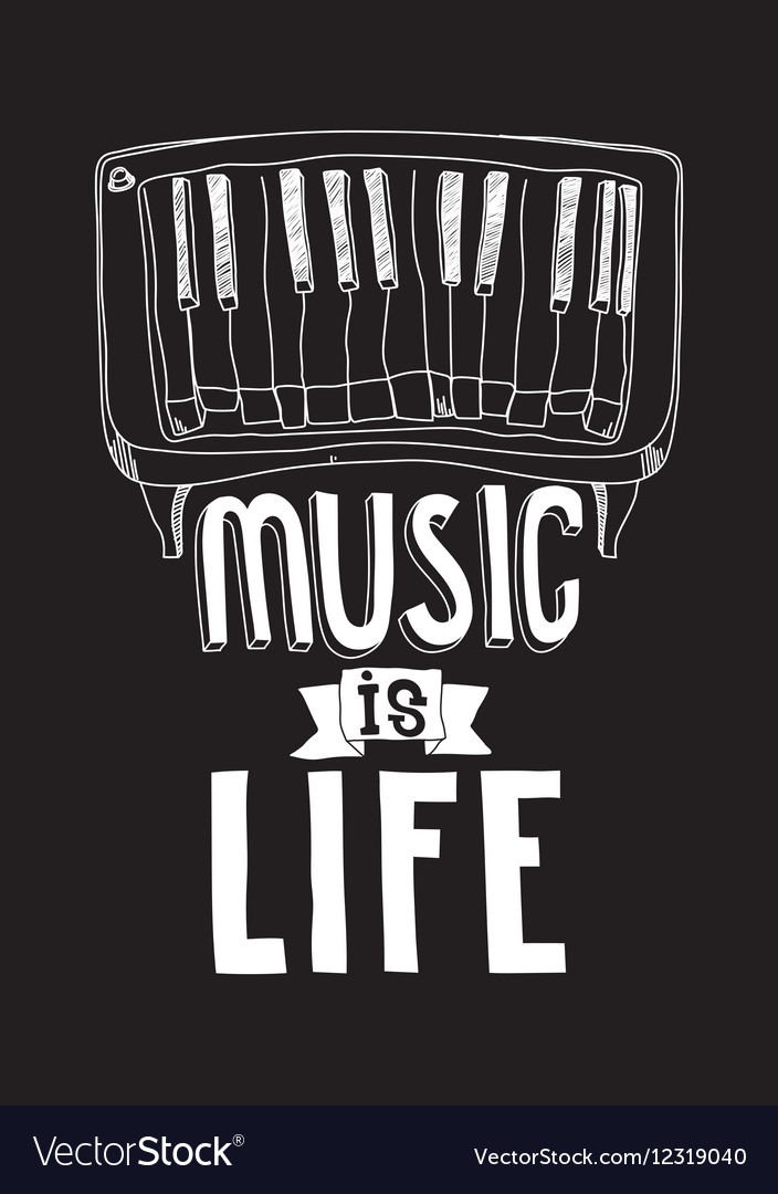 Music Is Life Simple Inspirational Quote Poster Vector Image Enchanting Life Quote Poster