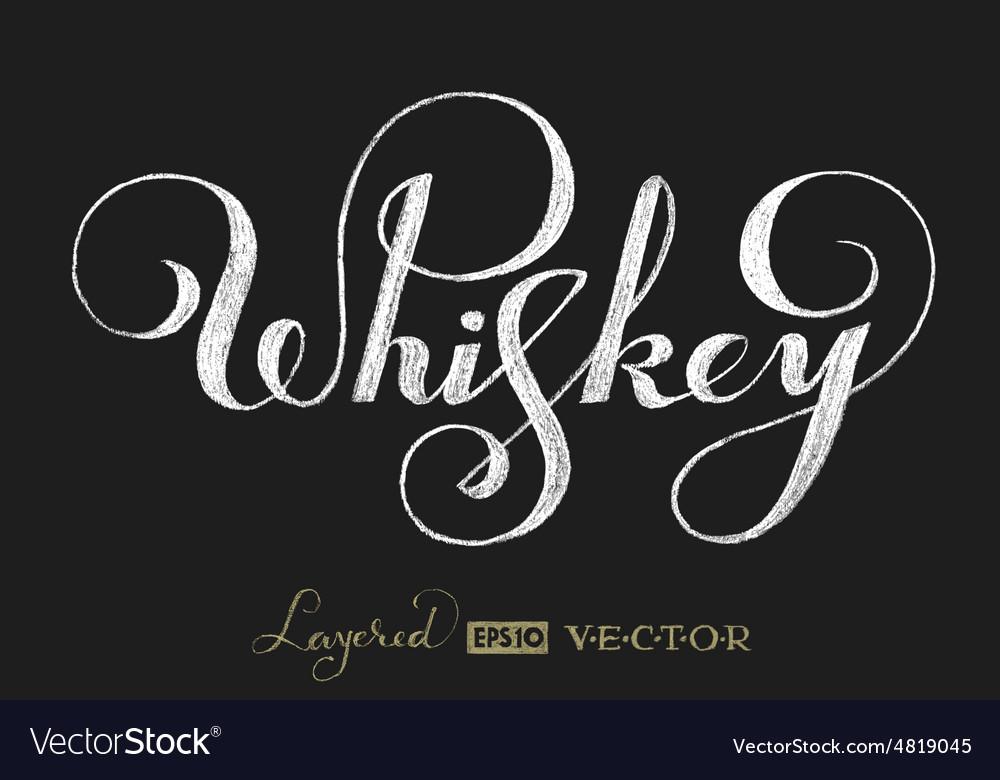 Whiskey lettering on chalkboard