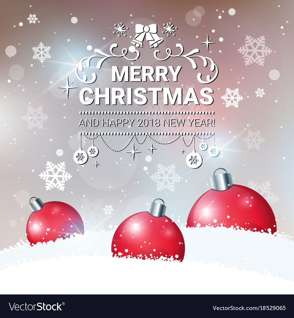 Christmas decoration poster happy new year 2018 Vector Image