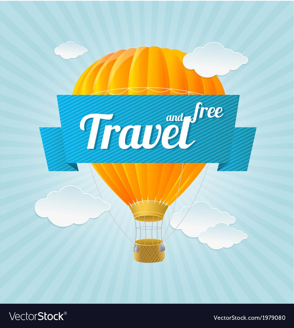 Air ballon blue sky and slogan Travel