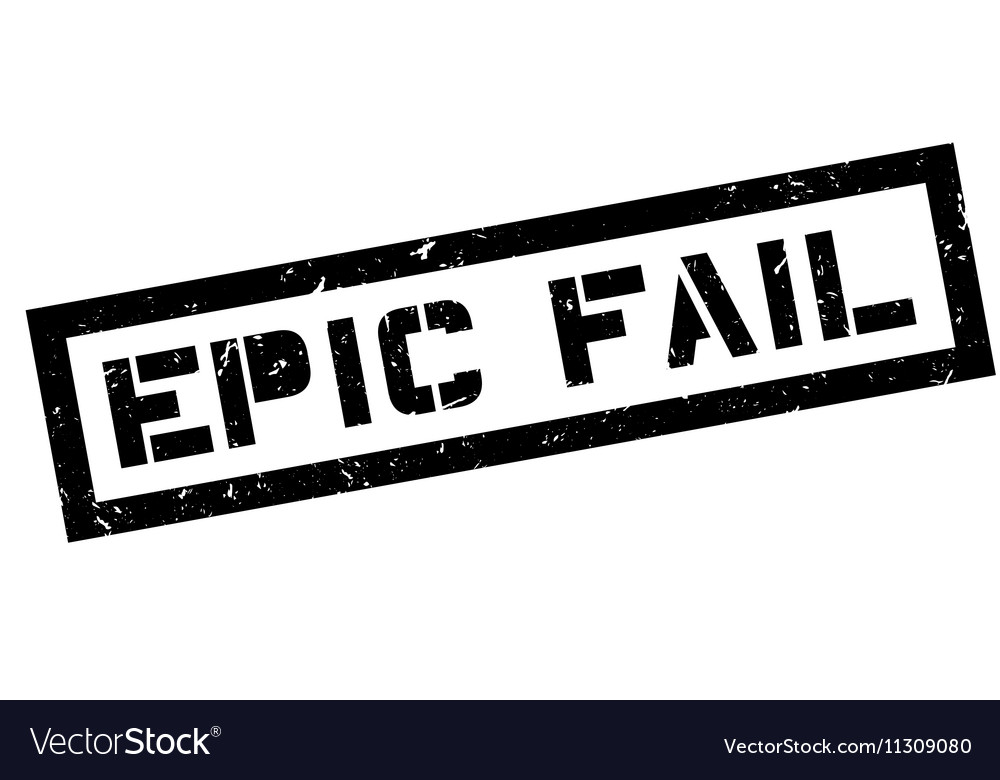 Epic Fail rubber stamp vector image on VectorStock