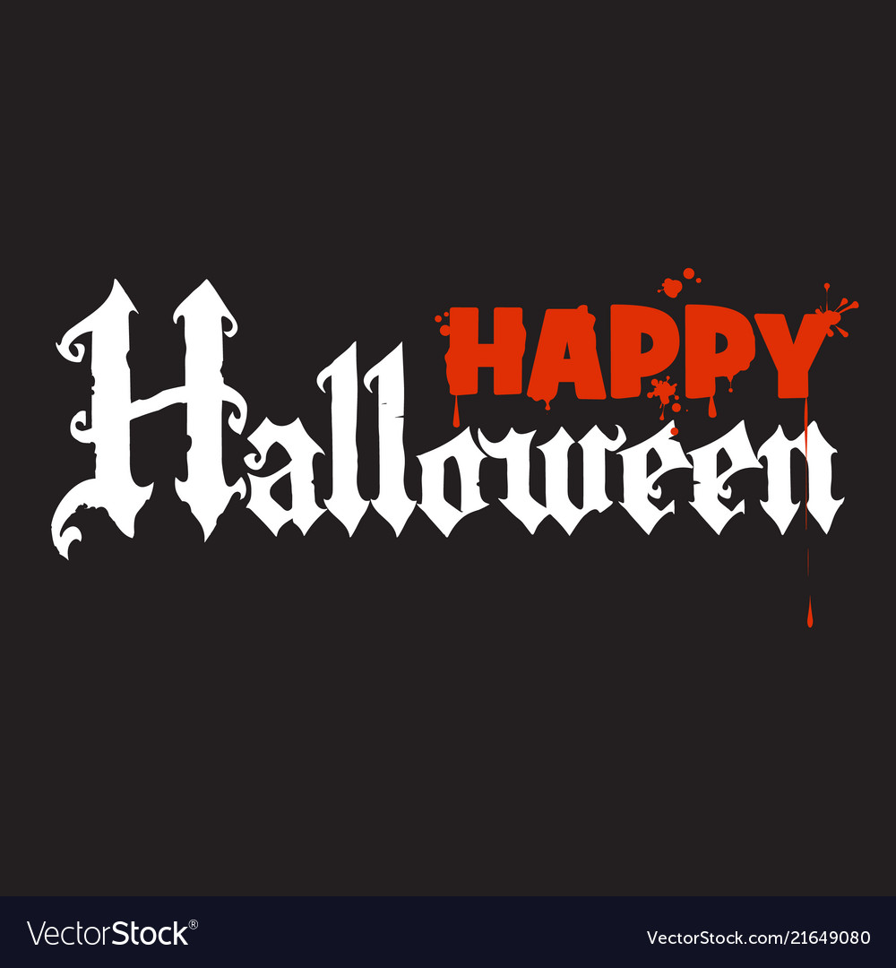 Happy halloween calligraphy in gothic style