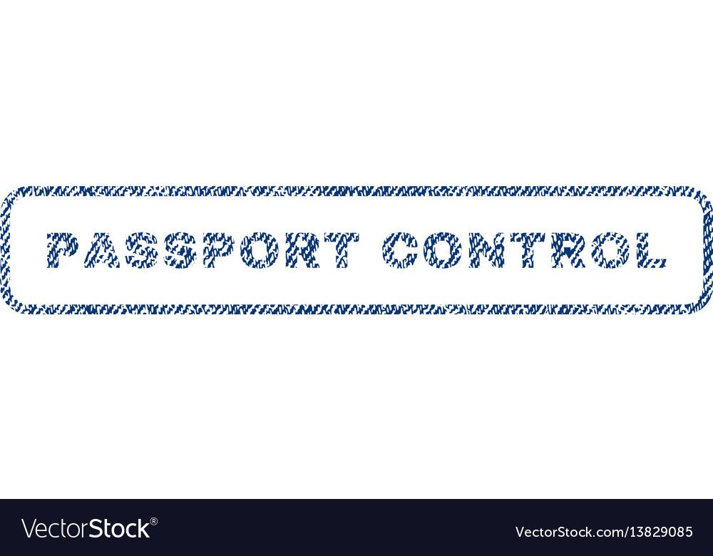 Passport control textile stamp vector image