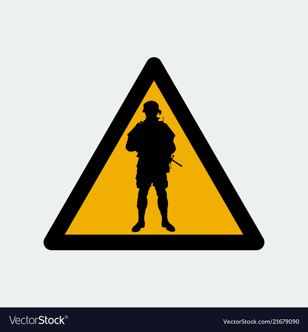 Warning sign with soldier silhouette