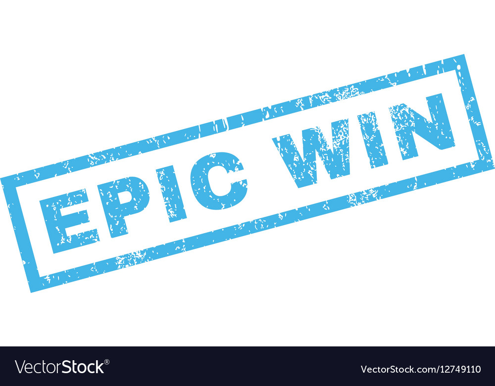 Epic Win Rubber Stamp