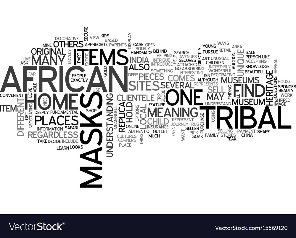 African tribal masks text word cloud concept