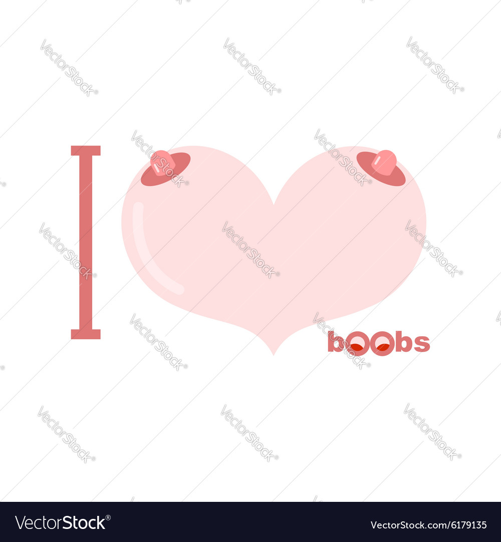 I love boobs Symbol of heart of tits vector image