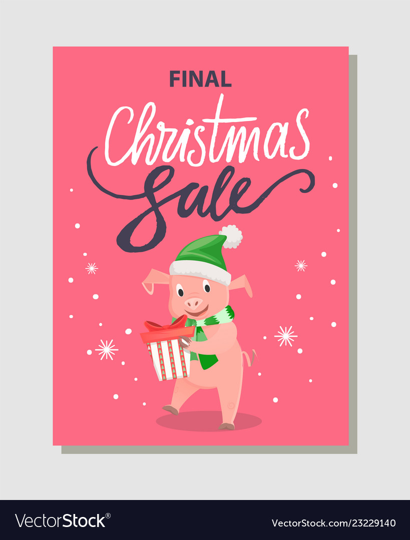 Final christmas sale poster happy pig holding gift