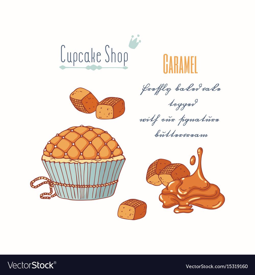Hand drawn cupcake caramel candy flavor vector image
