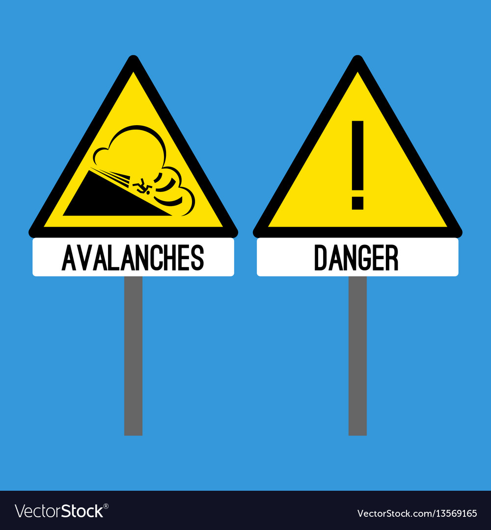 Road sign avalanches snowslide or snowslip rapid