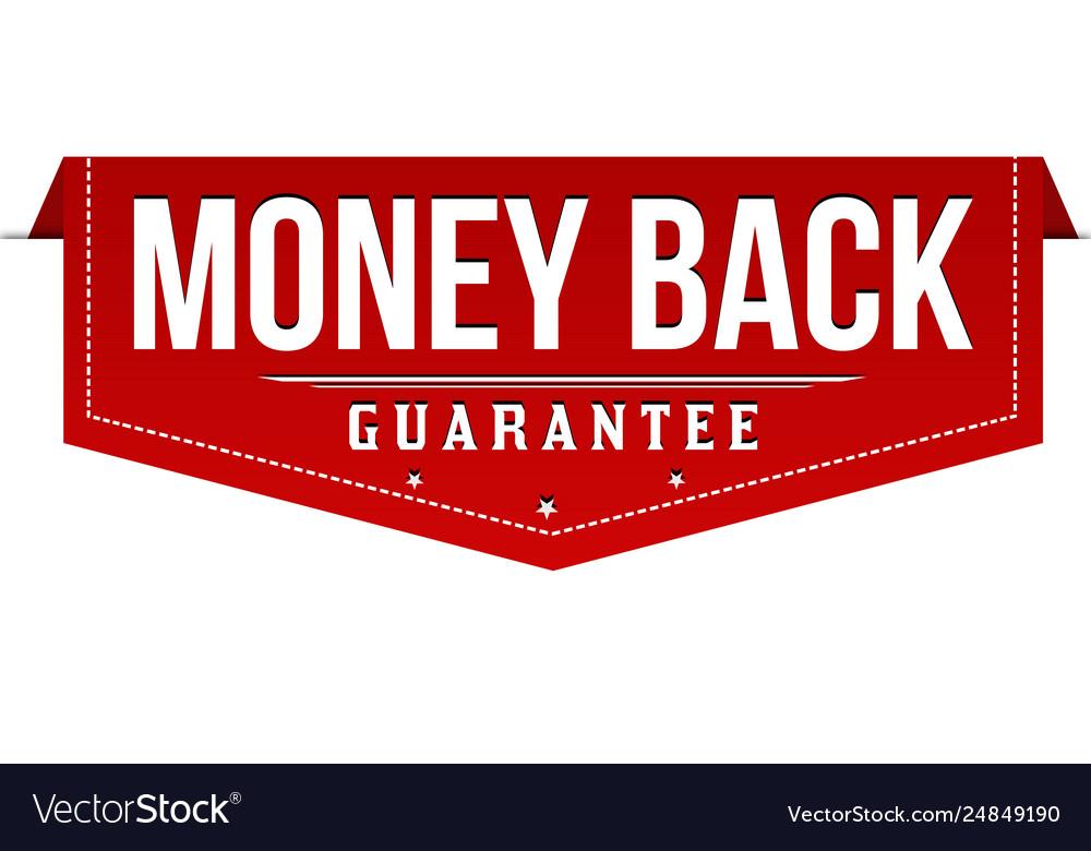 Money back label or sticker