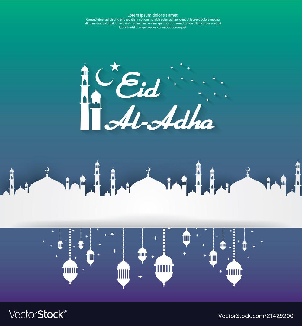 Eid Al Adha Mubarak Islamic Greeting Card Design Vector Image